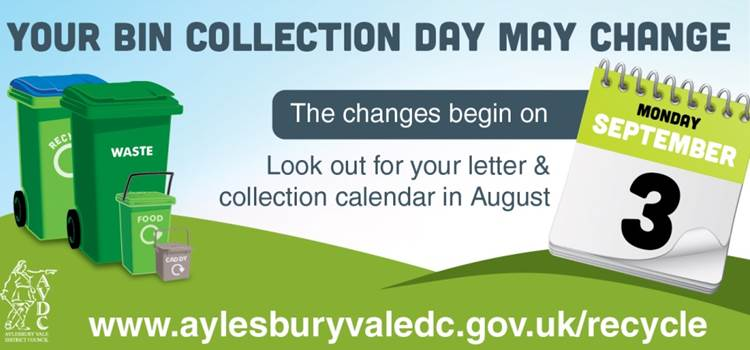 Aylesbury Vale District Council: Your bin day may be changing from Monday 3 September.
